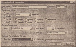 Enter information about the recurring task in the Recurring Task Information dialog box.